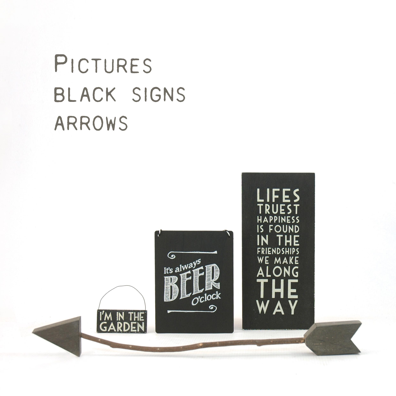 Black signs & Arrows