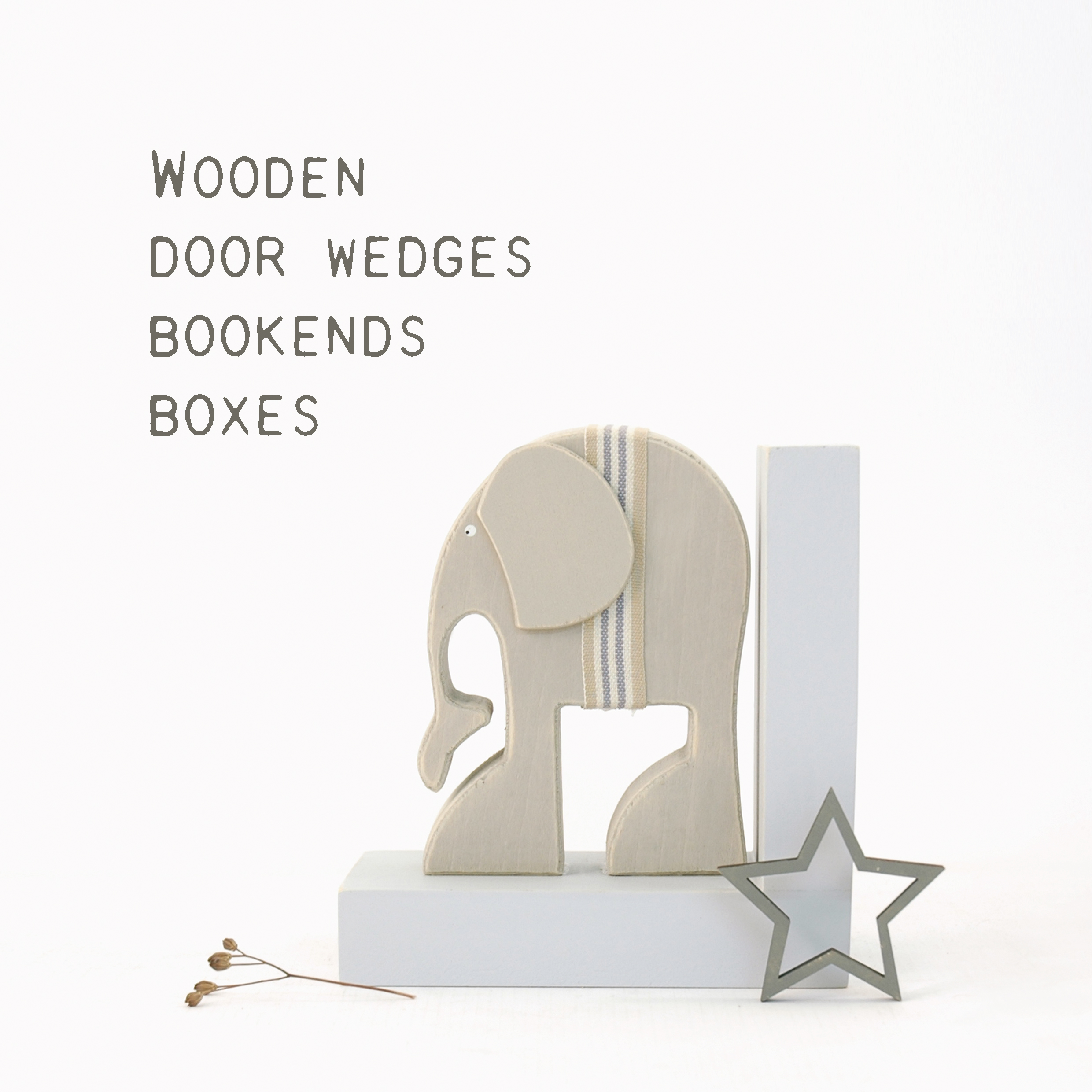 Boxes & Bookends & Door wedges